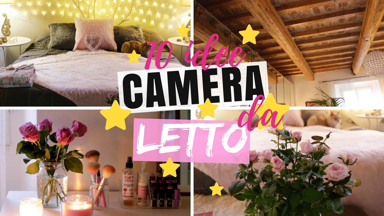 Organizzare La Camera Da Letto 10 Idee Per Decorare La Camera Da Letto Room Makeover Ita Decorare La Camera Fai Da Te Diy