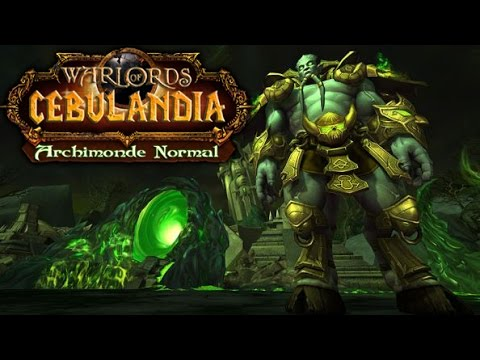 Warlords of Cebulandia: Archimonde Normal