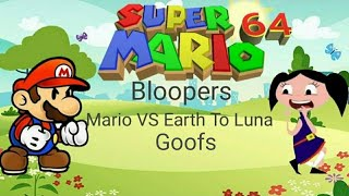 Super Mario 64 Bloopers: Season 1 Episode 1 Mario VS Earth To Luna (Goofs)