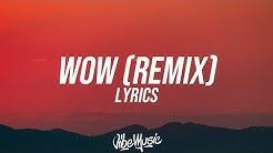 Post Malone - Wow Remix (Lyrics) ft. Roddy Ricch & Tyga