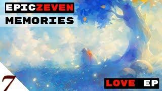 Loving Memories music | LOVE EP by EpicZEVEN