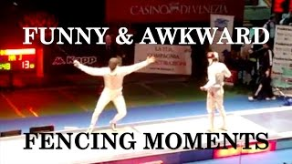 FENCING: FUNNY and AWKWARD Moments - Part 1
