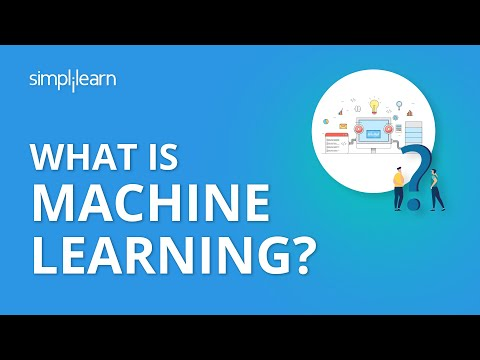 What Is Machine Learning? | What Is Machine Learning And How Does It Work? | Simplilearn