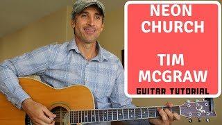 Neon Church - Tim McGraw - Guitar Tutorial | Lesson Video