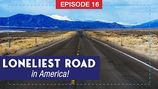The Loneliest Road in America: Pony Express, Great Basin National Park