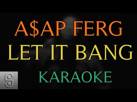A$AP Ferg - Let It Bang ft. ScHoolboy Q (Instrumental KARAOKE)