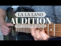 Audition (The Fools Who Dream) - La La Land (Acoustic Cover) w/ Lyrics and TABS video & mp3