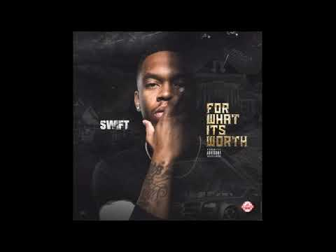 Swift - For What It's Worth (Full Mixtape)