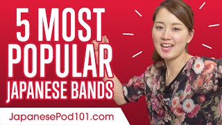 5 Most Popular Japanese Bands