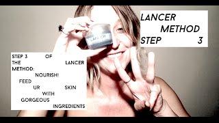 Lancer Method Step 3: Nourish Ur Skin