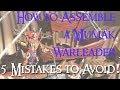 How To Assemble A Mumak War Leader - 5 Things I Did Wrong