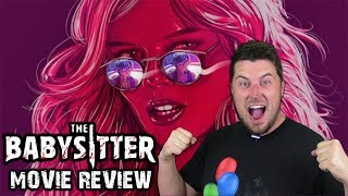 The Babysitter (2017) - Movie Review