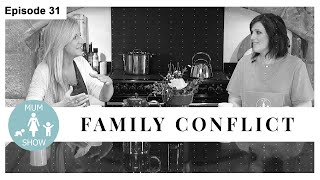 31 FAMILY CONFLICT from Mum Show TV