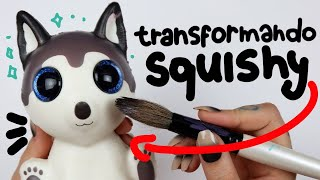 TRANSFORMANDO UM SQUISHY COM ARTE!