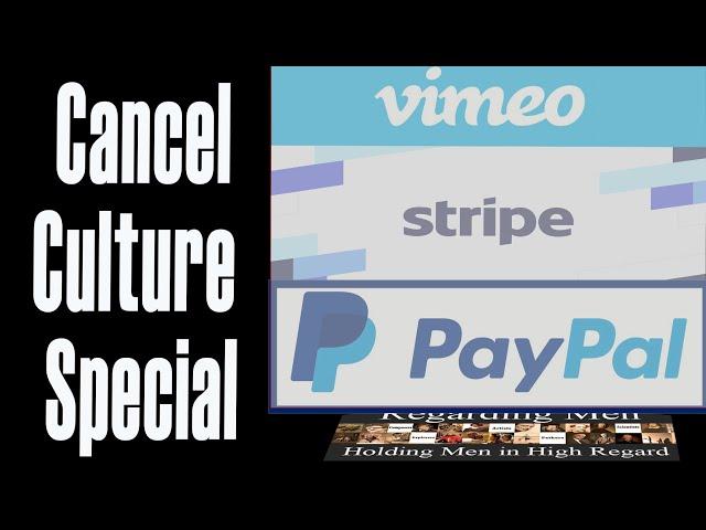 Cancel Culture Special  --  Regarding Men