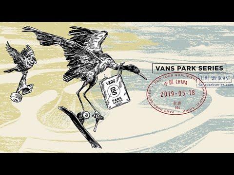 LIVE: Shanghai, China   2019 Men's & Women's Pro Tour Finals, 2019 Vans Park Series