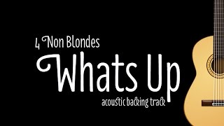 4 Non Blondes - Whats Up! (Acoustic Guitar Karaoke Version)
