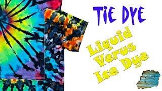 Tie Dye: Liquid Versus Ice Dye [Liquid & Ice Dye]