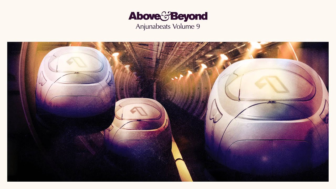 Download Anjunabeats: Vol. 9 CD1 (Mixed By Above & Beyond - Continuous Mix)