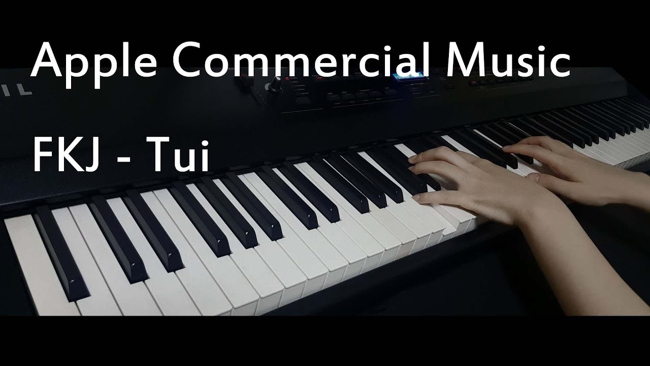 Apple Cf Music Fkj Tui Piano Cover Sheet Music Youtube