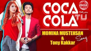Coca Cola Tu (feat. Young Desi) | Tony Kakkar, Momina Mustehsan | HD Official Song