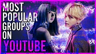 [TOP 30] MOST POPULAR KPOP GROUPS ON YOUTUBE - Stafaband