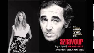 Download lagu Celine Dion & Charles Aznavour You and Me