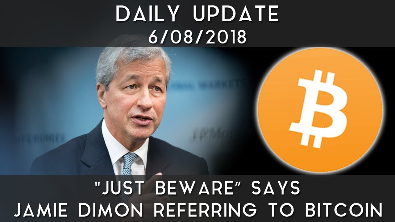 daily-update-6-7-18-just-be-aware-says-jamie-dimon