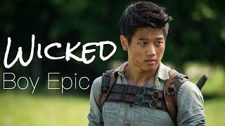 Wicked - Boy Epic (The Maze Runner)