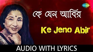 Ke Jeno Abir with lyrics | Asha Bhosle | Mohonar Dike