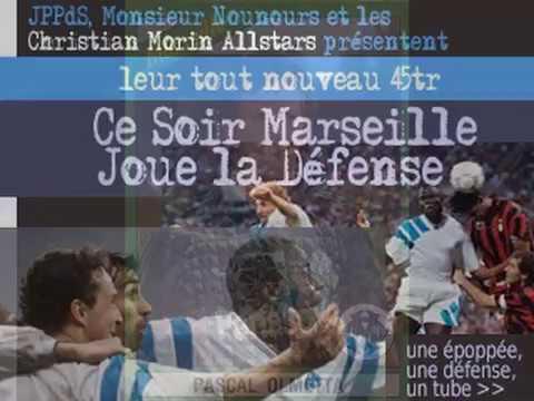 Christian Morin All Stars :: Ce Soir Marseille Joue la Defense !