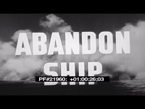 ABANDON SHIP - Navy Training Film 21960