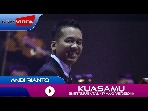 Andi Rianto - KuasaMu (Instrumental Piano Version) | Official Video