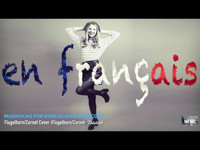 Magnolias For Ever (Claude François) - Flugelhorn/Cornet Cover