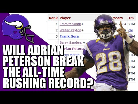 Will Adrian Peterson Break The All-Time Rushing Record?