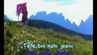 Tere Bin Nahi Jeena Singalong hindi song with lyrics. Kachhe Dhaage..flv