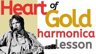 How to Play Neil Young's 'Heart of Gold' Harmonica Solos