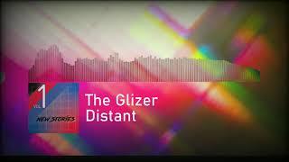 The Glizer  Distant