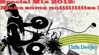 Special Mix 2012 / Make Some Noiiiiiise !