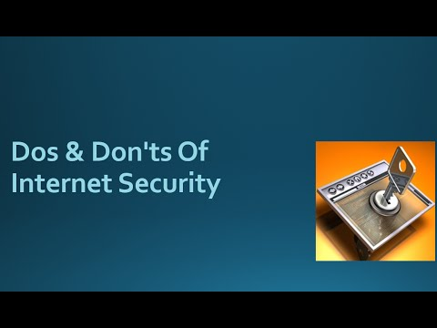 Dos and Don'ts of Internet Security