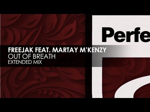 Freejak featuring Martay M'Kenzy - Out Of Breath