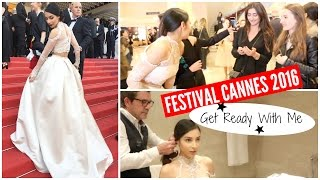 Get Ready With Me : Festival Cannes 2016 ★