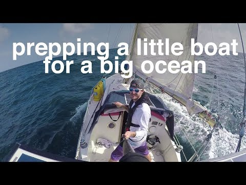 Prepping a little boat for a big ocean - Sailing Tarka Ep. 14