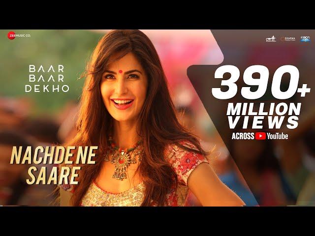 Nachde Ne Saare - Full Video   Baar Baar Dekho   Sidharth Malhotra & Katrina Kaif   Jasleen Royal