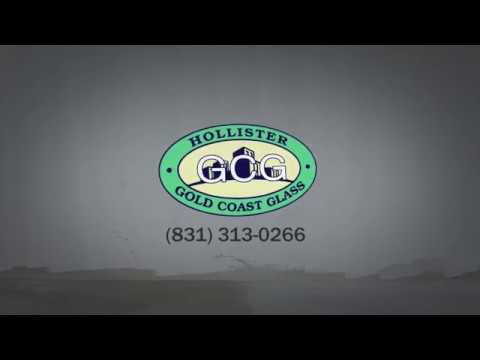 Glass Shop & Glass Replacement in Hollister, CA | Hollister Gold Coast Glass, LLC