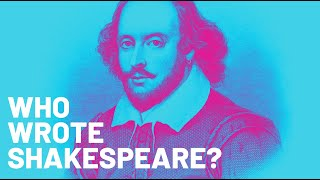Who Wrote Shakespeare?  |  Sir Jonathan Bate & Alexander Waugh