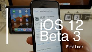 iOS 12 Beta 3 - First Look