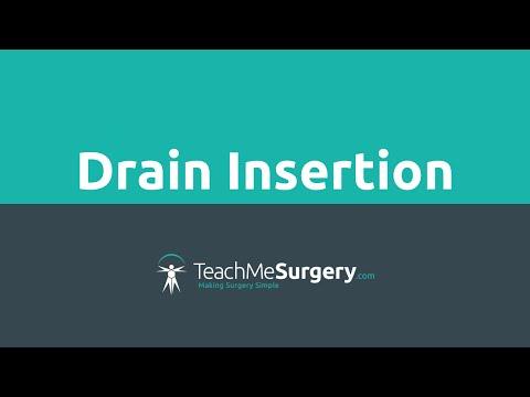 Surgical Skills - Drain Insertion