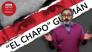 """Quién es """"el Chapo"""" Guzmán y cómo se convirtió en el narco más poderoso del mundo"""