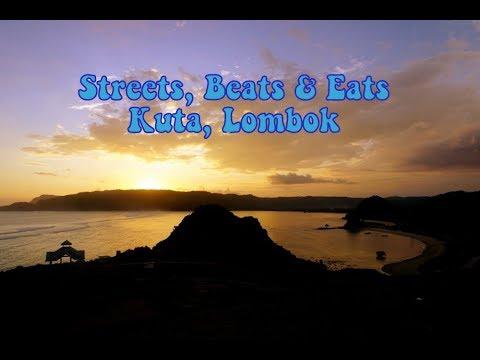 Streets, Beats & Eats - Kuta, Lombok